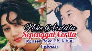 Gambar cover SEPENGGAL CERITA NIKE ARDILLA DALAM KONSER RAYA 25 TAHUN INDOSIAR