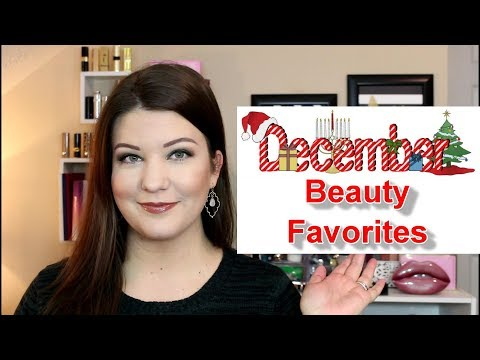 Monthly Favorites & Fails! December 2017