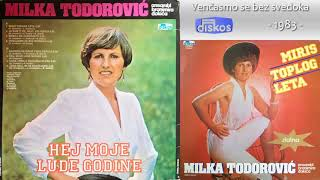 Milka Todorovic - Miris toplog leta - (Audio 1983) - CEO ALBUM
