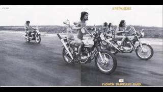 Flower Travellin' Band -  Anywhere  1970 *  (full album)