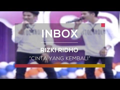 Rizki Ridho - Cinta yang Kembali (Inbox Spesial Eps 3000)