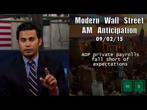 Modern Wall Street AM Anticipation: September 2, 2015