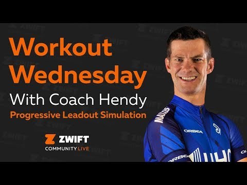 #Workout Wednesday - Zwift Group Workout: Coach Hendy Leadout Simulation
