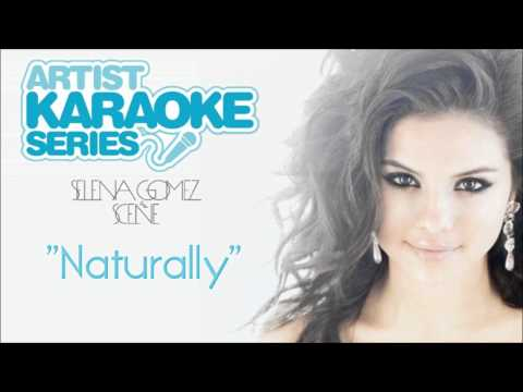 "Artist Karaoke Series - Selena Gomez & The Scene ""Naturally"" (Audio)"