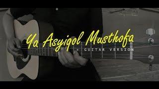 Gambar cover Ya Asyiqol Musthofa (Cover) | Guitar Instrumental