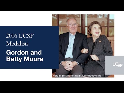 2016 UCSF Medal Recipients: Gordon and Betty Moore