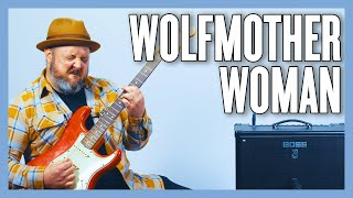 Wolfmother Woman Guitar Lesson + Tutorial