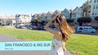 【带你去玩三藩市 看大苏尔最美的海】】 | San Francisco & Big Sur Trip | 小黄车Go Car | Ann Lyn 林安安