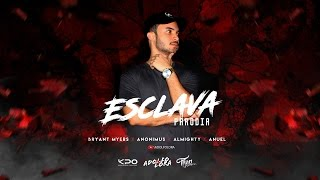bryant myers feat anonimus anuel aa y almighty esclava remix audio oficial   adolfo lora