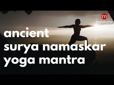 SURYA NAMASKAR YOGA MANTRAS FOR WEIGHT LOSS ❯ WORKS WONDERS !! ❯ ANCIENT MANTRAS