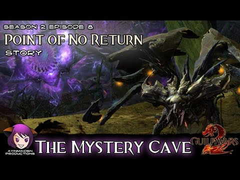 ★ Guild Wars 2 ★ - Point of No Return - 03 The Mystery Cave