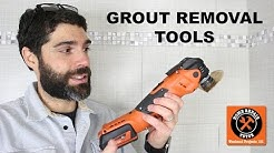 Grout Removal Tool Selection for Bathrooms (Quick Tips)