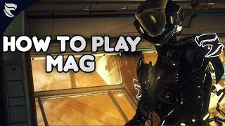 Warframe: How To Play Mag 2019