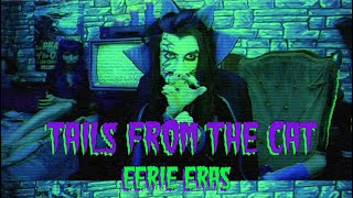 Tails from the Cat: Eerie Eras Trailer