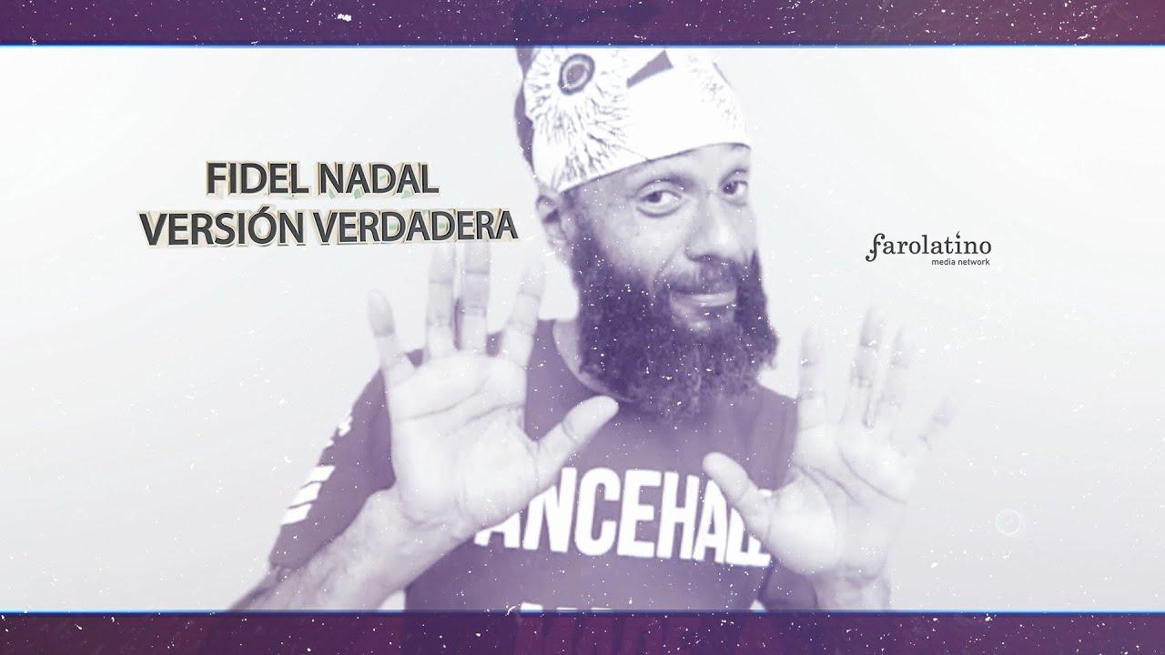 Fidel Nadal  - Versión Verdadera  (Video Oficial)