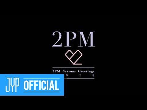 2pm seasons greetings 2018 2pm dvd digest video youtube 2pm seasons greetings 2018 2pm dvd digest video m4hsunfo