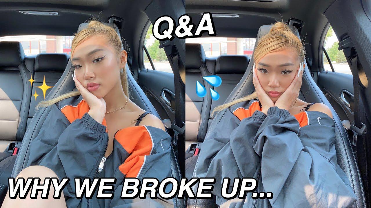 WHY WE BROKE UP... | Q&A VLOG
