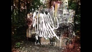 La Dispute - The Most Beautiful Bitter Fruit w/ lyrics
