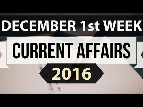 (English) December 2016 1st week part 1 current affairs MCQ (SSC,UPSC,IAS,IBPS,RAILWAYS,CLAT,RRB) GK