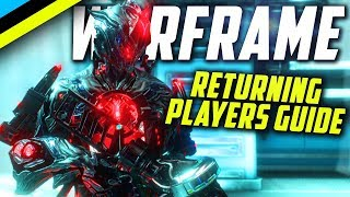 WARFRAME How To Catch Up In 2019 | Returning Players Guide