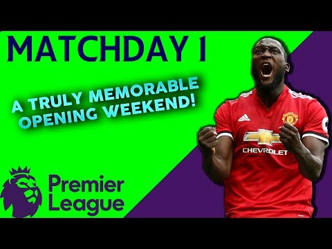 The Premier League Recap | #1 | What An Opening Weekend!