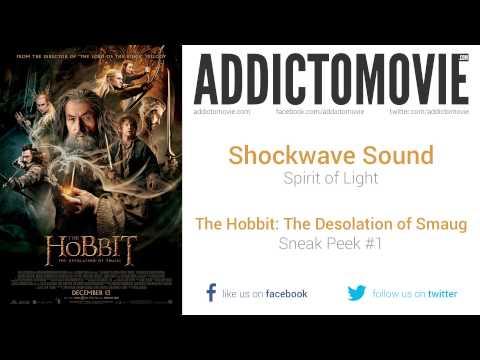 The Hobbit  The Desolation of Smaug   Sneak Peek #1 Music #2 Shockwave Sound   Spirit of Light