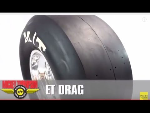 Mickey Thompson ET Drag Slicks Tires Performance Tutorial Overview