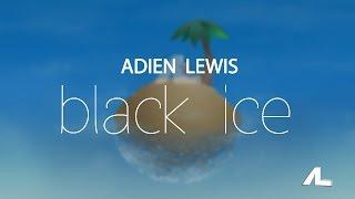 Adien Lewis - black ice