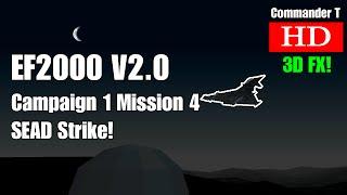 EF2000 V2.0 Eurofighter Typhoon Campaign 1 Mission 4 SEAD Strike [Episode 8]