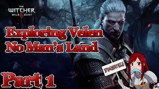 The Witcher 3 Wild Hunt - Exploring Velen - No Man
