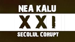 Nea Kalu - Secolul Corupt (Official Audio) 2019