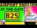 Airport English | At the Gate