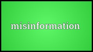 Misinformation Meaning