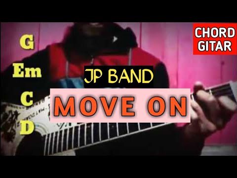 Kunci Gitar Move On | JP Band | Chord Dan Lirik (TANDHA TANYA)