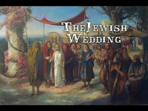 Revelation Series The Jewish Wedding Feast Part 1