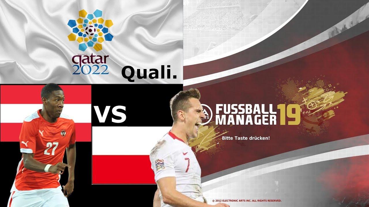 Fussball Manager 19 Wm Qualifikation Osterreich Vs Polen 5 Spieltag