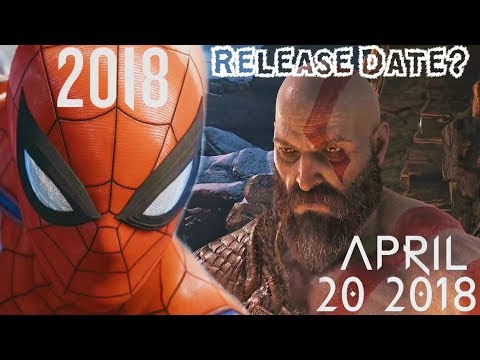 SPIDER-MAN PS4 RELEASE DATE INCOMING?!? GOD OF WAR OFFICIAL RELEASE DATE REVEALED!!!