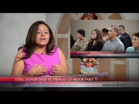 Predicadores Católicos - TV En Fuego - #111 Jasely Mejía - Donde Dios Te Tiene es lo Mejor Para Ti