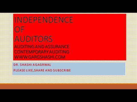 INDEPENDENCE OF AUDITORS AUDITING