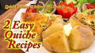 Quiche Lorraine and Salmon and Broccoli quiche made at home