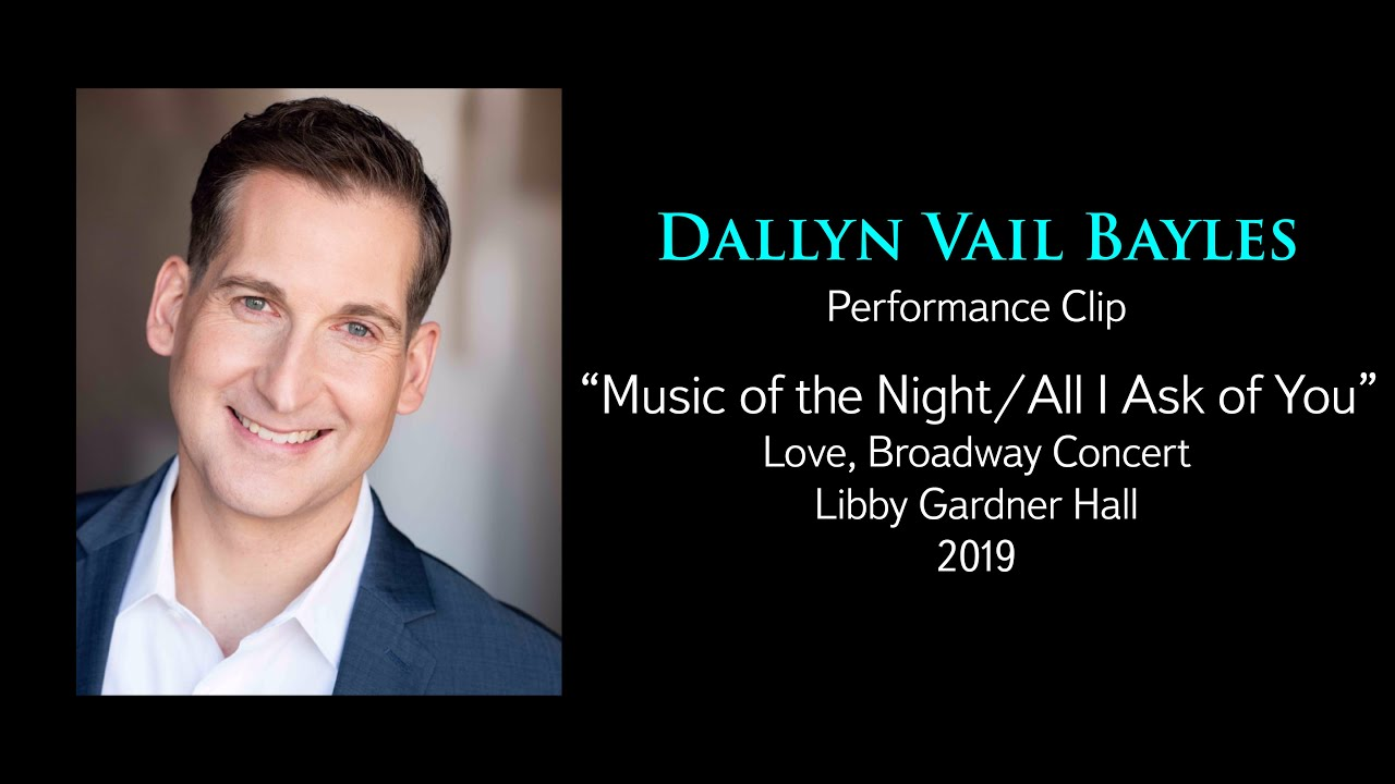 """Music of the Night / All I Ask of You"" 