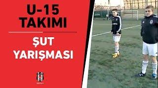 BJK U-15 Takımı Şut Yarışması