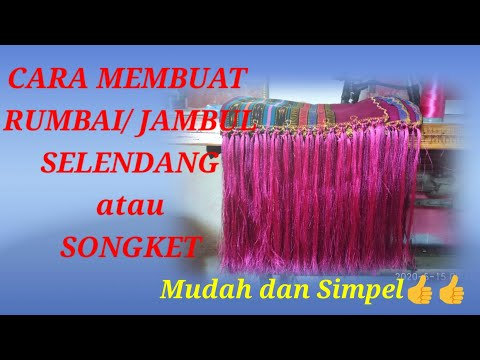CARA MEMBUAT RUMBAI / JAMBUL SELENDANG atau SONGKET!! from YouTube · Duration:  6 minutes 57 seconds