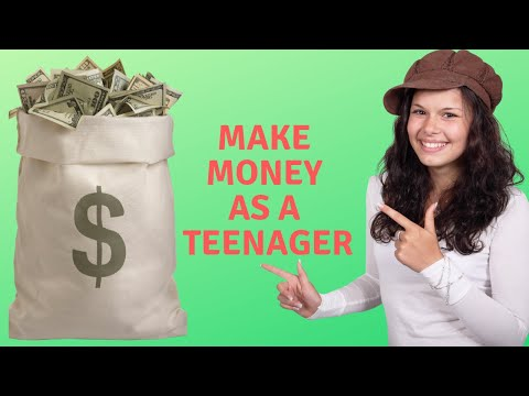 How To Make Money As A Teenager - Work From Home for Teenagers