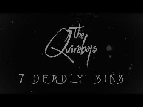 The Quireboys - Seven Deadly Sins (Official Lyric Video)