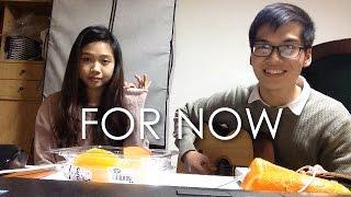 For Now (Kwon Jin Ah & Sam Kim) - Isabella & Minh cover (English ver.) (Fail ver.)