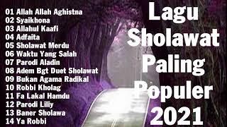 Lagu Sholawat Paling Populer 2021 || sholawat merdu bikin adem di hati || allah ..Aghistna