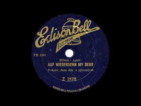 AUF WIEDERSEHEN, MY DEAR - orchestra with vocal refrain