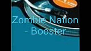 Zombie Nation - Booster
