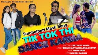 Song- tiktok thi dance karma singer- benudhar tajan & swag sister sr music- iswar deep lyrics- rakesh bainsal key board- matering- subhod maharana recording ...